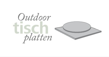 Outdoor-Tischplatten